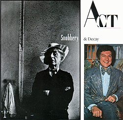 Act_-_Snobbery_And_Decay_45_single_picture-cover