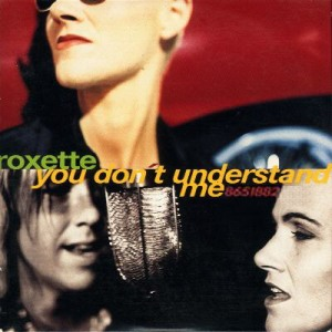 Roxette_20-_20You_20Dont_20Understand_20Me_20_single_