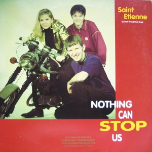 saint_etienne-nothing_can_stop_us