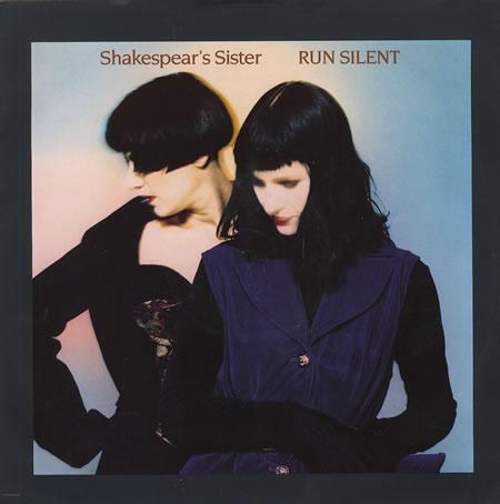 Shakespears Sister – Run Silent   Into the Popvoid