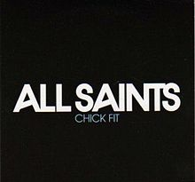 220px-All_Saints_-_Chick_Fit