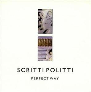 Perfect_Way_(Scritti_Politti_song)