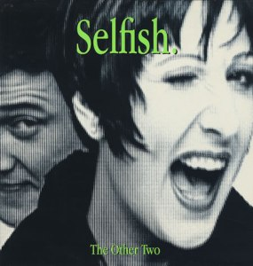 The-Other-Two-Selfish-102742