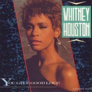 Whitney_Houston-You_Give_Good_Love_UK_vinyl_single_cover