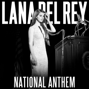 lana_del_rey___national_anthem_by_hollisterco-d5gtf8p