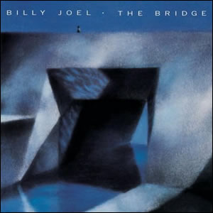 1986_BillyJoel-TheBridge